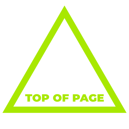Bright green triangle pointing up with words Top Of Page typed inside
